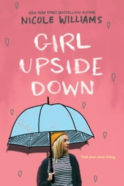 Girl Upside Down ebook by Nicole Williams