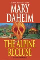 The Alpine Recluse ebook by Mary Daheim
