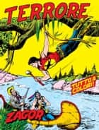 Zagor. Terrore - Zagor 002 a colori. Terrore eBook by Guido Nolitta, Gallieno Ferri