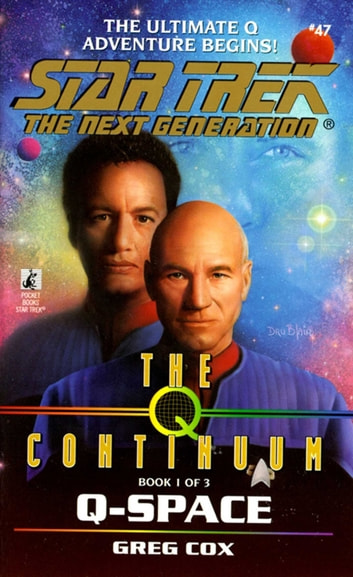 St:tng:#47: Q-space - The Q Continuum Book 1 ebook by Greg Cox