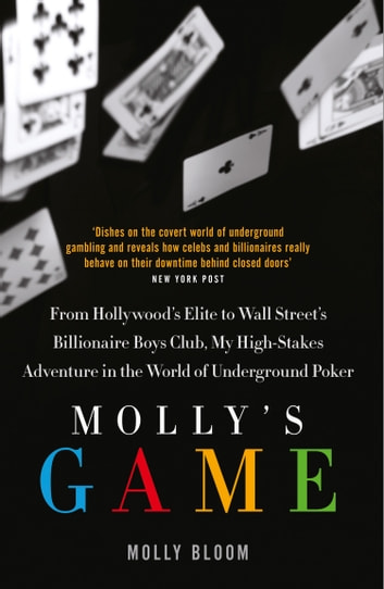 Mollys game the riveting book that inspired the aaron sorkin mollys game the riveting book that inspired the aaron sorkin film ebook by molly bloom fandeluxe PDF