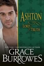 Ashton: Lord of Truth ekitaplar by Grace Burrowes
