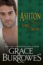 Ashton: Lord of Truth ebook by Grace Burrowes