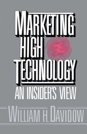 Marketing High Technology ebook by Kobo.Web.Store.Products.Fields.ContributorFieldViewModel