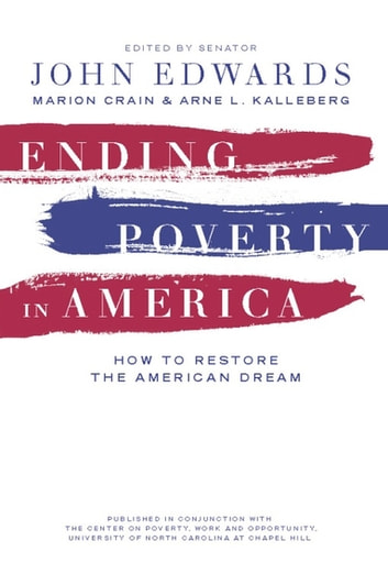 Ending Poverty in America - How to Restore the American Dream ebook by