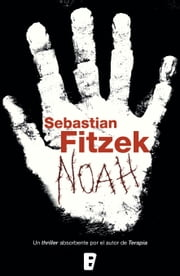 Noah ebook by Sebastian Fitzek