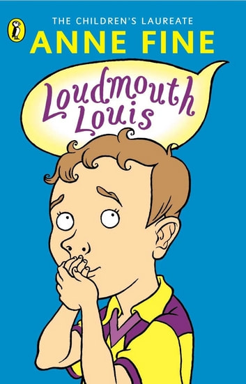 Loudmouth Louis ebook by Anne Fine