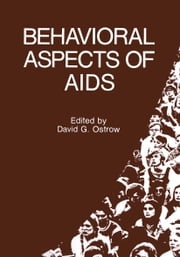 Behavioral Aspects of AIDS ebook by David G. Ostrow