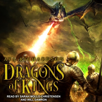 Dragons of Kings audiobook by Ava Richardson