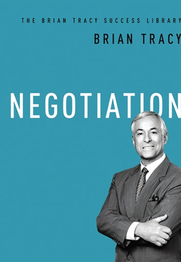 Negotiation ebook by Brian Tracy