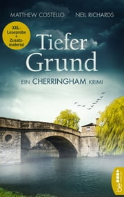 XXL-Leseprobe: Tiefer Grund - Ein Cherringham Krimi ebook by Matthew Costello,Neil Richards