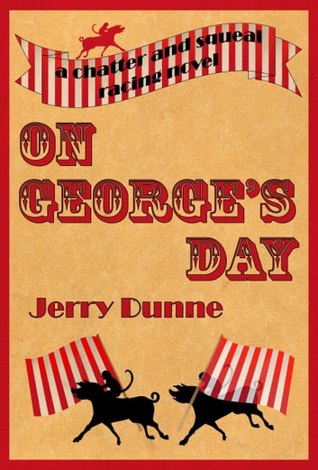 On George's Day ebook by Jerry Dunne