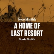 A Home of Last Resort audiobook by Sonia Smith