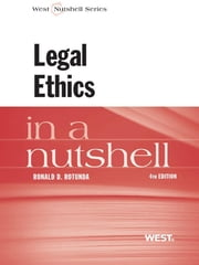 Rotunda's Legal Ethics in a Nutshell, 4th ebook by Ronald Rotunda