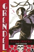 Grendel volume 1: Ecco il Diavolo (Collection) ebook by Matt Wagner