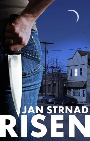 Risen - A Supernatural Thriller ebook by Jan Strnad