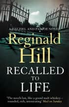 Recalled to Life (Dalziel & Pascoe, Book 12) ebook by Reginald Hill