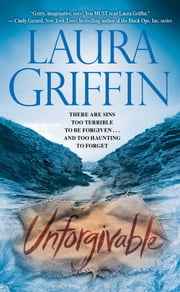 Unforgivable ebook by Laura Griffin