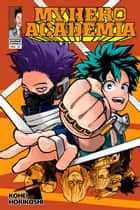 My Hero Academia, Vol. 23 - Our Brawl ebook by Kohei Horikoshi