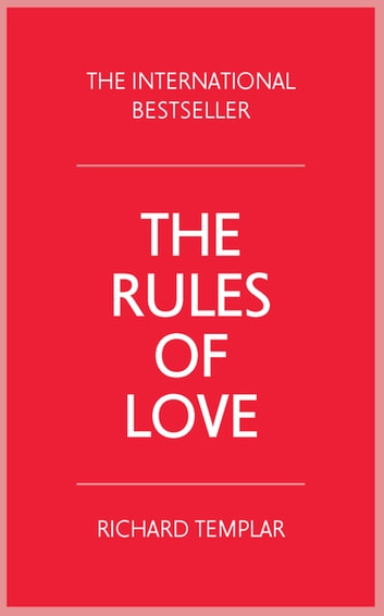 The Rules of Love ebook by Richard Templar