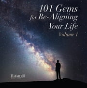 101 Gems for Re-Aligning Your Life ebook by Ratanjit S. Sondhe