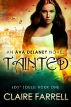 Tainted ebook by Claire Farrell