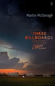 Three Billboards Outside Ebbing, Missouri ebook by Martin McDonagh