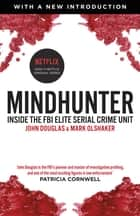 Mindhunter ebook by John Douglas, Mark Olshaker
