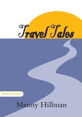 Travel Tales ebook by Manny Hillman