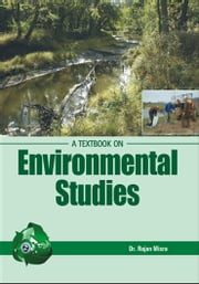 A TextBook on Environmental Studies ebook by Dr. Rajan Mishara