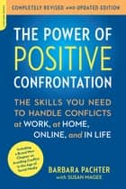 The Power of Positive Confrontation ebook by Barbara Pachter