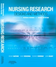 Nursing Research: Designs and Methods ebook by Roger Watson,Hugh McKenna,Seamus Cowman,John Keady
