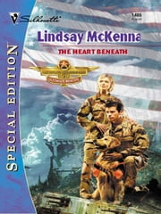 The Heart Beneath ebook by Lindsay McKenna