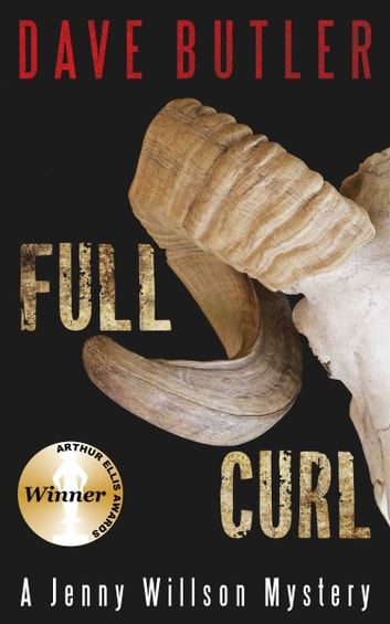 Full Curl - A Jenny Willson Mystery ebook by Dave Butler