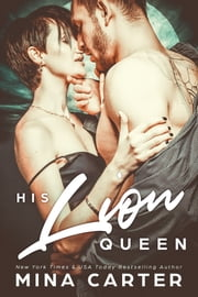 His Lion Queen ebook by Mina Carter