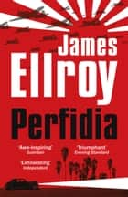Perfidia ebook by James Ellroy