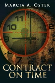 CONTRACT ON TIME ebook by Marcia A. Oster