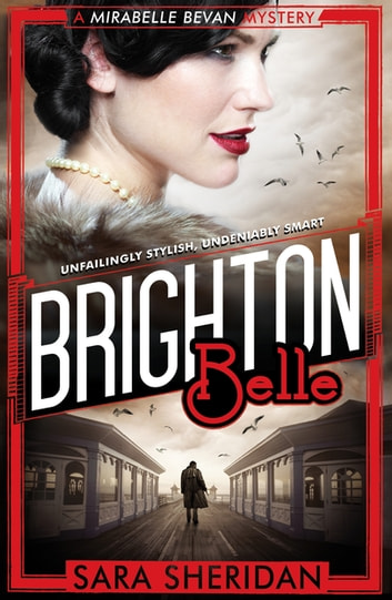 Brighton Belle ebook by Sara Sheridan