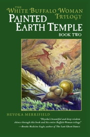 Painted Earth Temple ebook by Heyoka Merrifield
