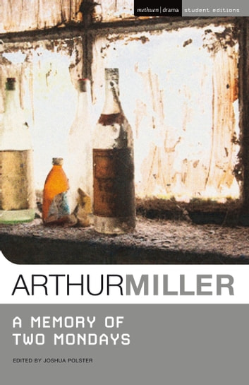 A Memory of Two Mondays ebook by Arthur Miller