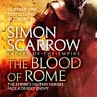 The Blood of Rome (Eagles of the Empire 17) audiobook by Simon Scarrow, Jonathan Keeble