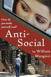 Anti-Social ebook by William Mangieri