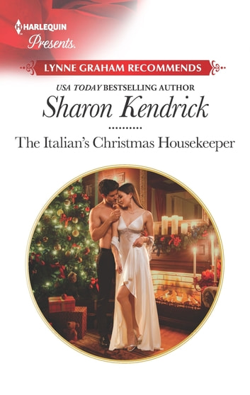 The Italian's Christmas Housekeeper - A Classic Christmas Romance ebook by Sharon Kendrick