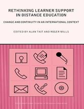 Rethinking Learner Support in Distance Education - Change and Continuity in an International Context ebook by