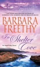 In Shelter Cove ebook by