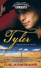 Tyler ebook by C.H. Admirand