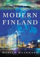 Modern Finland ebook by Harald Haarmann