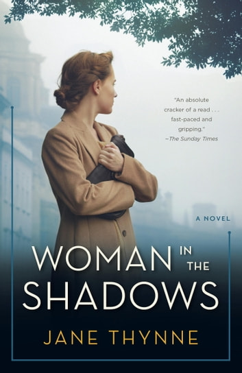 Woman in the Shadows - A Novel ebook by Jane Thynne