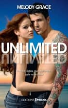Unlimited (version française) ebook by Melody Grace