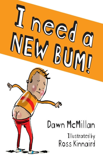 I need a new bum ebook by Dawn McMillan